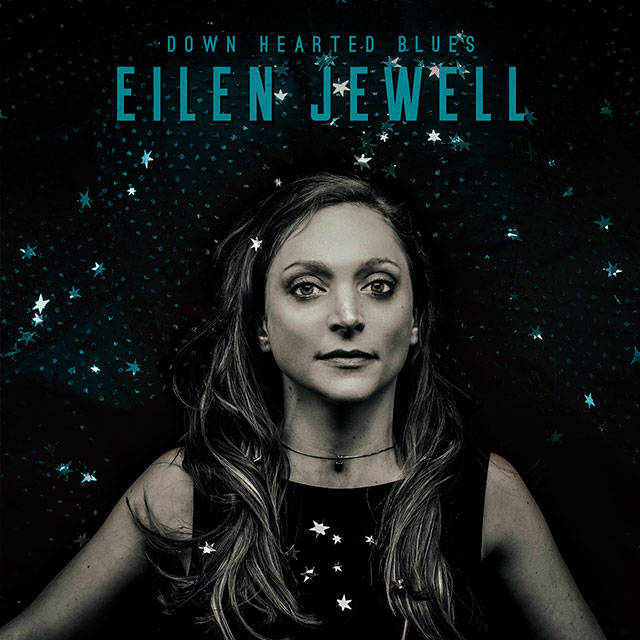 """In """"Down Hearted Blues,"""" Eilen Jewell borrows songs from some of blues' greatest artists: Lonnie Johnson, Howlin' Wolf, Bessie Smith, Memphis Minnie, Little Walter and Otis Rush, among others."""