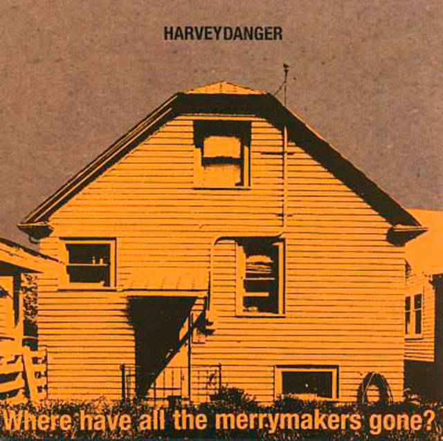 "Harvey Danger's ""Where Have All The Merrymakers Gone?"" features clever, quirky lyrics that are coated with a fine sprinkling of pathos and powdered sugar."