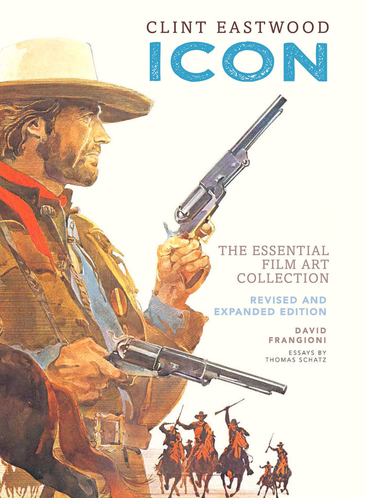 """Clint Eastwood: Icon,"" by David Frangioni, has been updated after 10 years. (Insight Editions)"