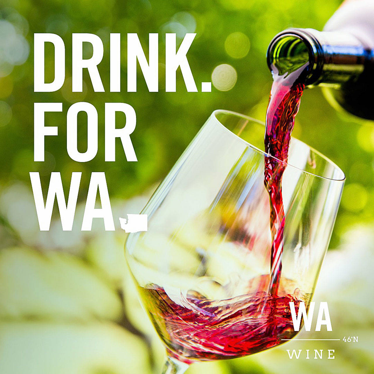 The Washington State Wine Commission is using August, known for decades as Washington Wine Month, to promote the Drink For WA campaign. The commission estimates it will generate 12 million impressions through advertising and social media channels. (Washington State Wine Commission)